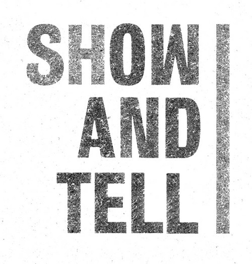 Why We Do Show & Tell