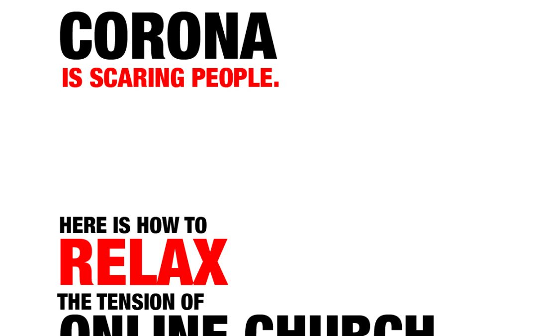 What you must do about the Carona Virus and Online Church.