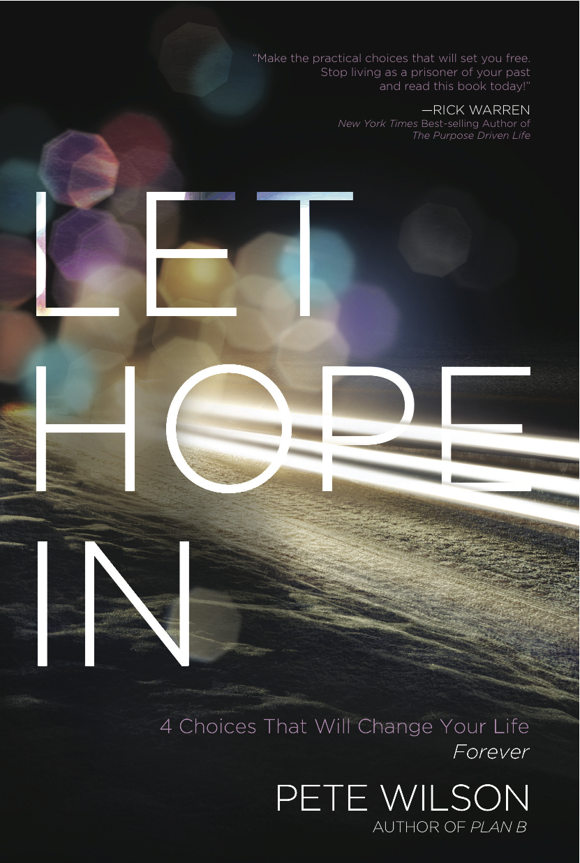 Guest Post! Pete Wilson Shares About Let Hope In